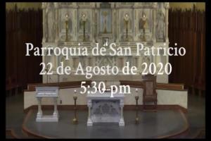 St Patrick's Church - Spanish Mass - 08.22.2021