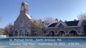 St Michaels Church - Saturday Mass - 09.25.2021