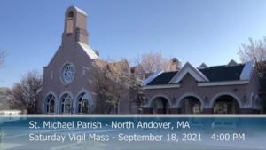 St Michaels Church - Saturday Mass - 09.18.2021